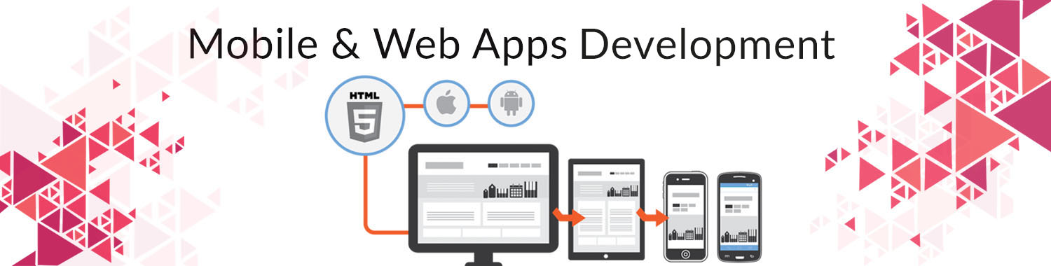 Mobile & Web Apps Development